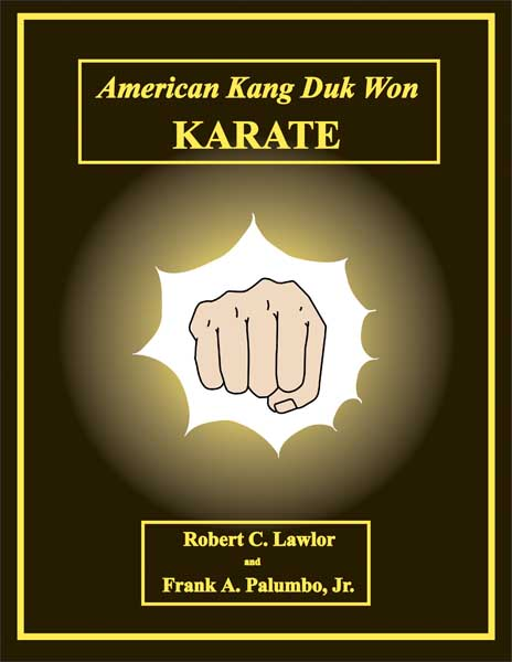 AKDW Manual by Master Robert C. Lawlor and Master Frank A. Palumbo, Jr.
